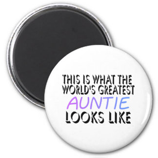 This Is What The World's Greatest Auntie (2) 2 Inch Round Magnet