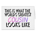 This Is What The World's Greatest Cousin (pink) (2 Greeting Card