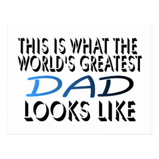 This Is What The World's Greatest Dad (2) Postcard