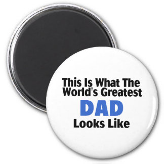 This Is What The World's Greatest Dad Looks Like 2 Inch Round Magnet