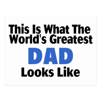 This Is What The World's Greatest Dad Looks Like Postcard