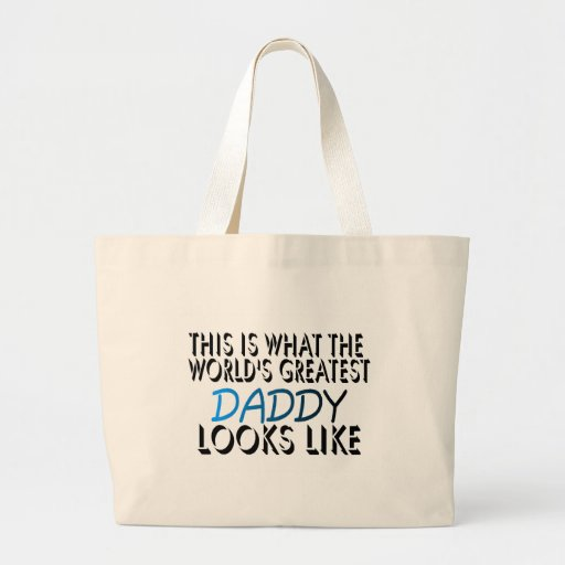 This Is What The World's Greatest Daddy (2) Jumbo Tote Bag