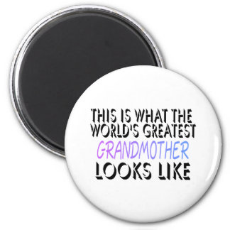 This Is What The World's Greatest Grandmother (2) 2 Inch Round Magnet
