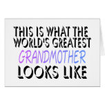 This Is What The World's Greatest Grandmother (2) Greeting Card