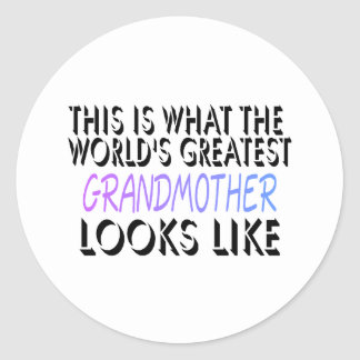 This Is What The World's Greatest Grandmother (2) Classic Round Sticker