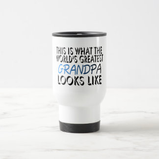 This Is What The World's Greatest Grandpa (2) Travel Mug