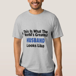 This Is What The World's Greatest Husband Looks  L Shirt