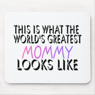 This Is What The World's Greatest Mommy (2) Mouse Pad