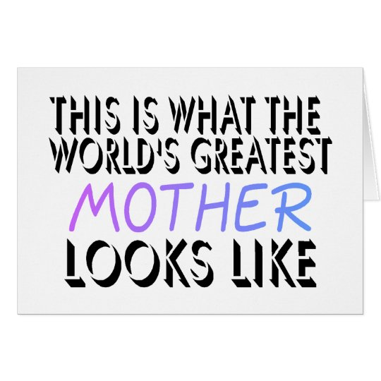 This Is What The World's Greatest Mother (2) Card