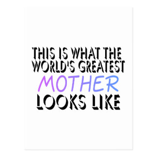 This Is What The World's Greatest Mother (2) Postcard