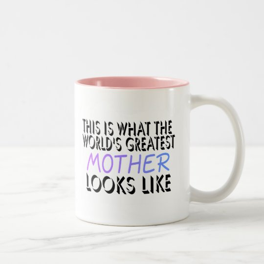 This Is What The World's Greatest Mother (2) Two-Tone Coffee Mug