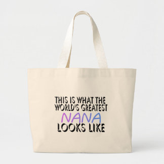 This Is What The World's Greatest Nana (2) Large Tote Bag