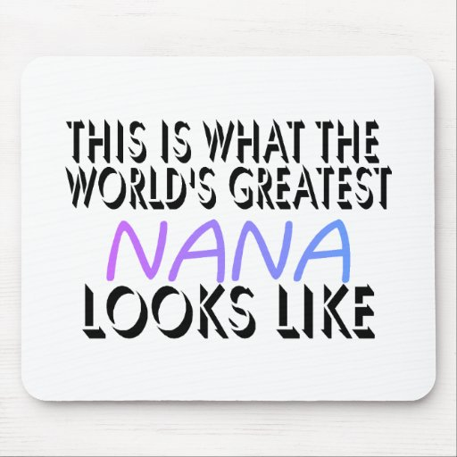 This Is What The World's Greatest Nana (2) Mouse Pad