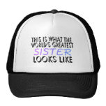 This Is What The World's Greatest Sister (2) Trucker Hat