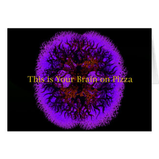 This is Your Brain on Pizza Card