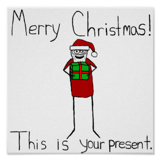 This is your present Poster