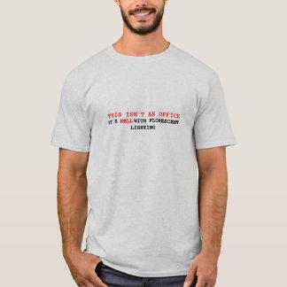 This Isn't an office T-Shirt