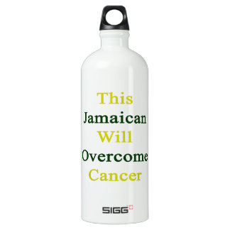 This Jamaican Will Overcome Cancer SIGG Traveler 1.0L Water Bottle