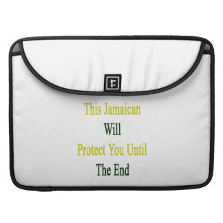This Jamaican Will Protect You Until The End MacBook Pro Sleeve