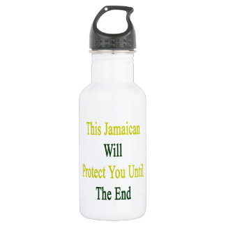 This Jamaican Will Protect You Until The End 18oz Water Bottle