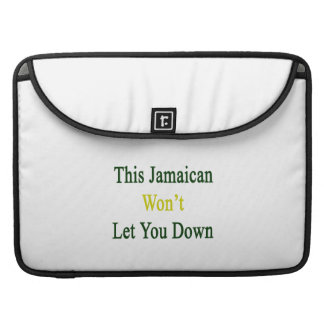 This Jamaican Won't Let You Down MacBook Pro Sleeve