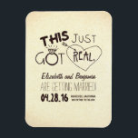 """this just got real funny save the date magnet<br><div class=""""desc"""">funny save the date magnet with wedding ring,  heart and arrow and bold words &quot;this just got real&quot;</div>"""