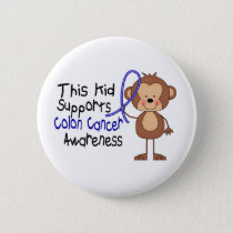 This Kid Supports Colon Cancer Awareness Pinback Button
