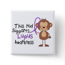 This Kid Supports Lupus Awareness Pinback Button