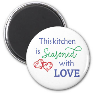 This Kitchen is Seasoned with Love Magnet