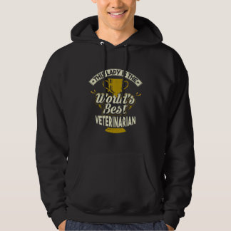 This Lady Is The World's Best Veterinarian Hoodie