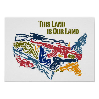 """This Land is Our Land"" USA Gun Map Print"