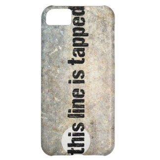 this line is tapped 4th amendment iPhone 5C cover