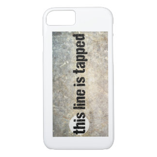 this line is tapped 4th amendment iPhone 8/7 case