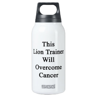 This Lion Trainer Will Overcome Cancer SIGG Thermo 0.3L Insulated Bottle