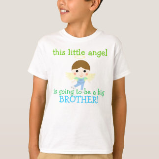 this little angel is going to be a big brother! T-Shirt