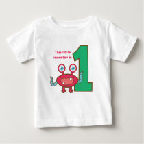 This little monster is one, first birthday baby T-Shirt