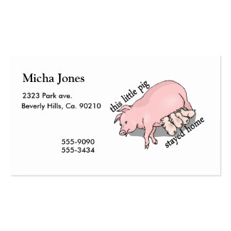 This Little Pig Stayed Home Business Card