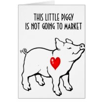 "THIS LITTLE PIGGY IS HERE TO ""WIN YOUR HEART"" CARD"