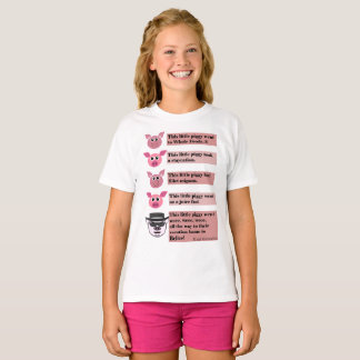 """This Little Piggy"" Parody, Girls Teeshirt. T-Shirt"