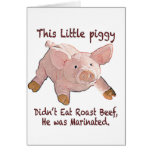 This Little Piggy was Marinated Card