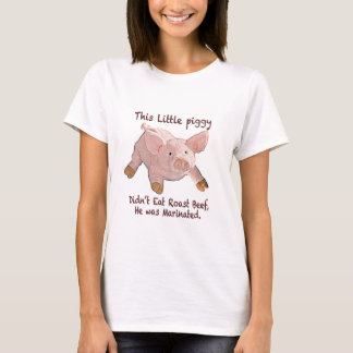 This Little Piggy was Marinated Ladies T-Shirt
