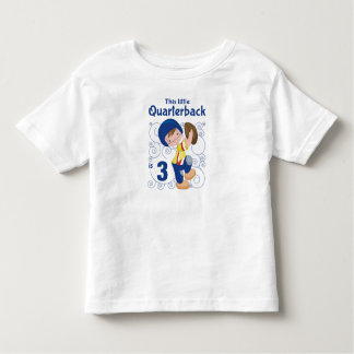 This Little Quarterback is 3 Toddler T-shirt