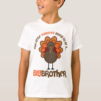 This Little Turkey's Going to be a Big Brother T-Shirt