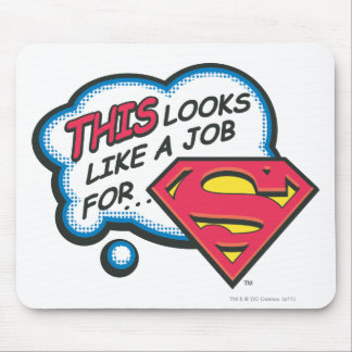 This Looks Like a Job for Superman Mouse Pad