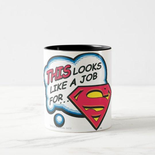 This Looks Like a Job for Superman Two-Tone Coffee Mug