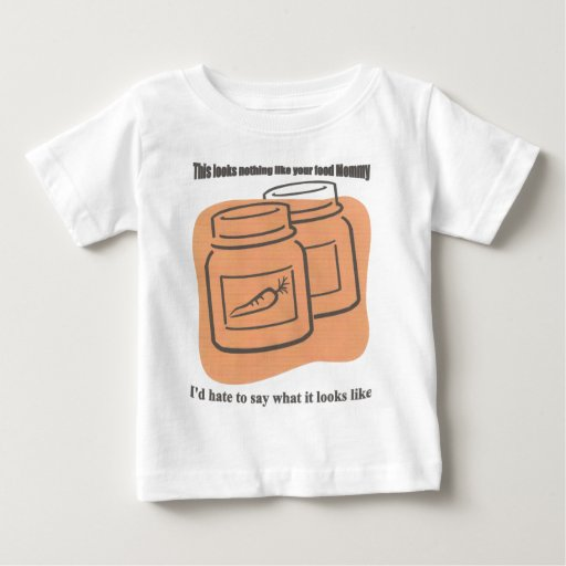 This looks nothing like your food Mommy Tees