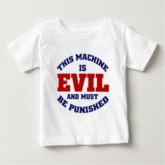 This Machine is Evil Baby T-Shirt