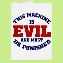 This Machine is Evil Card