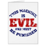 This Machine is Evil (worn look) Card