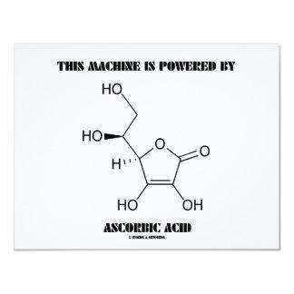 This Machine Is Powered By Ascorbic Acid (Vit. C) Invitations
